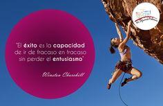 """""""El éxito es la capacidad de ir de fracaso en fracaso sin perder el entusiasmo.""""  - Winston Churchill"""