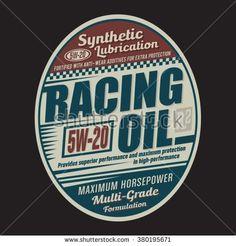 Racing oil typography, t-shirt graphics, vectors