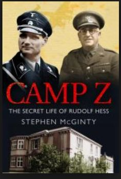 Hess was taken under armed escort to London and spent four days in the Tower, while a country house near Aldershot could be made secure. Its name was Mytchett Place - under the  code-name Camp Z, Hess would be its only inmate: the best guarded and most secret refuge in the land.