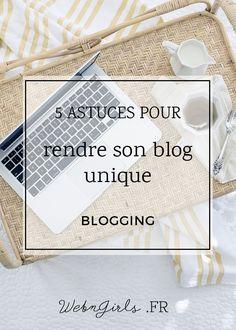 Découvrez 5 astuces pour obtenir un blog qui vous ressemble davantage