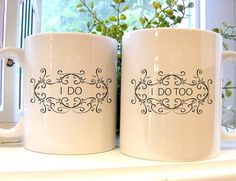I do and I do Too Coffee Mugs with pretty swirly framed letters Wedding gift set for Bride and Groom,  Mr and Mrs