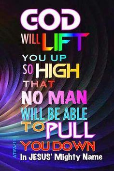 God will lift you up Prayer Verses, God Prayer, Bible Verses Quotes, Bible Scriptures, Faith Quotes, Strength Scriptures, Scripture Verses, Lord And Savior, God Jesus