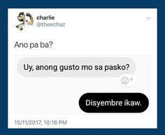 Filipino Quotes, Pinoy Quotes, K Quotes, Life Quotes, Filipino Pick Up Lines, Pick Up Lines Tagalog, Crush Quotes Tagalog, Patama Quotes, Hugot Quotes