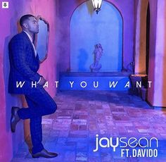 Jay Sean - What You Want MP3  British singer Jay Sean teams up with DMW honcho Davido to deliver a new single titled What You Want Both Jay Sean and Davido brought their a-game to this single and they delivered like they never did before.  Download & Hit Play!!!  DOWNLOAD NOW
