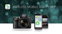 Get to know about Nikon Wireless Mobile Utility App for Android. Best Apps, Android Apps, Games, Phone, Telephone, Gaming, Phones, Toys, Game