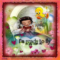 I'm ready to fly - so fly with me ~ Blingee by stina scott ~ fairy, Tweety Bird