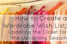 Ask Allie: Creating a Wardrobe Wish List - Wardrobe Oxygen
