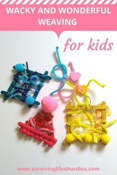 wacky and wonderful weaving for kids