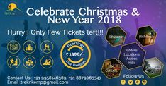 Christmas & New Year Celebration 2018 Packages Starting : 1900/- PP per Night  Bhowali, Rishikesh, Sadhupul, Jim Corbett, Jaipur, Shillong, Gangtok and many more places ...  All Meals, DJ Night, Bonfire, Adventure etc GST extra  For more details contact: �/WhatsApp : 9958146389, 8879063347