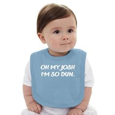 my baby is wearing this everytime he/she eats i will raise them right