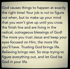 Trusting in God brings Life! #GodIsAble #TrustInGod #WordsOfTruth #LiveLoveLife