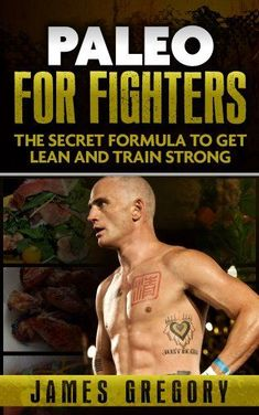 (paleo diet for beginners) Paleo for Fighters