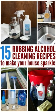 15 useful rubbing alcohol cleaning recipes; collage of glass cleaner, sink disinfectant, window cleaner, bathroom spray and hardwood floor scrub Household Cleaning Schedule, Safe Cleaning Products, Deep Cleaning Tips, Cleaning Recipes, House Cleaning Tips, Cleaning Solutions, Spring Cleaning, Cleaning Hacks, Cleaning Vinegar