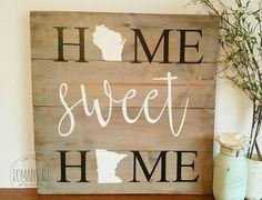 Home+sweet+home+different+states+2+states+home+sweet+home+sign