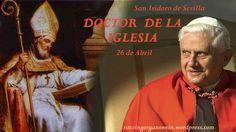 SAN ISIDORO DE SEVILLA - DOCTOR DE LA IGLESIA