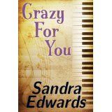 Crazy For You (A Controversial Romance) (Kindle Edition)By Sandra Edwards