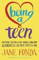 Being a Teen is an extension of Fonda's eighteen years of experience in the field of adolescent sexuality and development, and her conviction that young people are still not getting the information they need. Informed by her personal experiences working with young people and experts at The Georgia Campaign for Adolescent Pregnancy Prevention, which she founded in 1994, and Emory University's Jane Fonda Center for Adolescent Reproductive Health
