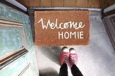 Welcome Homie