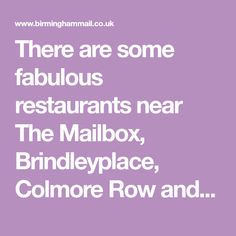 There are some fabulous restaurants near The Mailbox, Brindleyplace, Colmore Row and New Street Birmingham City Centre, Mailbox, The Row, Restaurants, Street, Food, Plant Bed, Meal, Post Box