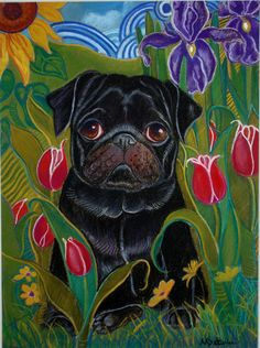Black Pug In Tulips, Iris and Sunflowers ORIGINAL by dogsinpastel