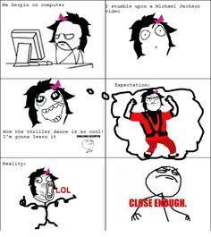 Close Enough Meme- Thriller Dance Close Enough Meme, Michael Jackson Funny, Dance Memes, Quotes Gif, Funny Relatable Memes, Funny Photos, Thriller, Lol, Apple Head