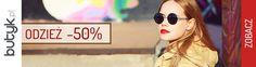 Odzież 50% taniej w Butyk! Do 25.10.2015