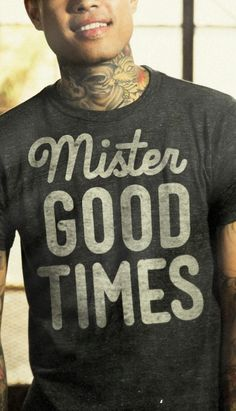 mister good times tee