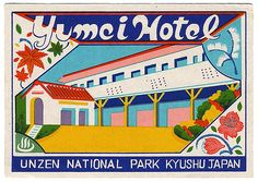 Yumei Hotel Japan Luggage Label by Art of the Luggage Label, via Flickr