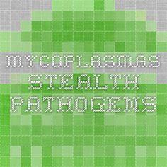Mycoplasmas - Stealth Pathogens