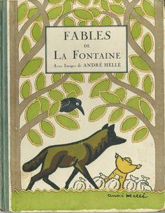 ¤ Fables de La Fontaine, illustrations de André Hellé.