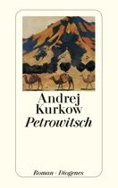Andrej Kurkow     Petrowitsch     Roman, Taschenbuch, 448Seiten   € (D) 11.90 / sFr 17.90* / €(A)12.30 Books, Alter, Movie Posters, Products, History Teachers, Love Story, Authors, Pocket Books, Reading