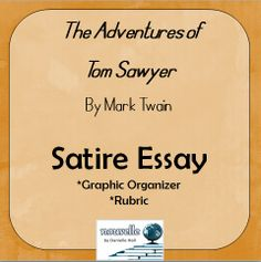 tom sawyer project and essay bundle mark twain worksheets and tom sawyer expository essay and analyzing satire powerpoint