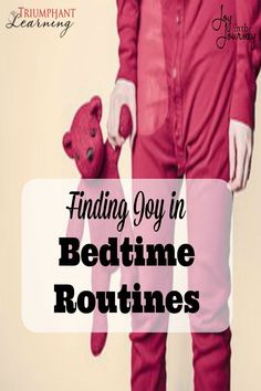 One mom struggled with bedtime routines, until God spoke to her heart. Learn how she is finding joy in bedtime routines!
