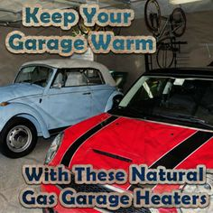 with these natural gas garage heater you can work in the garage even when itu0027s cold - Natural Gas Garage Heater