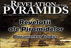 Revelații ale Piramidelor, The Revelation of The Pyramids - Documentar TradusUn întreg capitol a