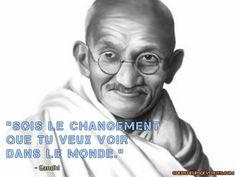 Citation Mahatma Gandhi Sois le changement que tu veux voir dans le monde
