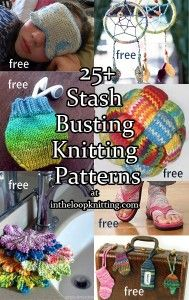 Stash Buster Knitting Patterns with many free patterns to use up leftover scrap oddball yarn