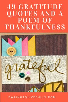 Gratitude can perform miracles in your life. Use these gratitude quotes to help you bring more gratitude and thankfulness into your life.