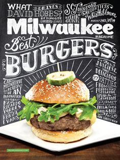 Milwaukee Cover  |  Chalkboard lettering for Milwaukee Magazine's Best Burgeres issue. I was asked to create a fun, type-heavy cover and I'm pleased with how it turned out.   | Client: Milwaukee Magazine  |  Art Direction: Kathryn Lavey | Design by Mary Kate McDevitt