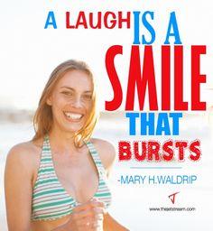 A laugh is a smile that bursts. | Julian Pencilliah Inspire #Laugh #Smile #Quotes
