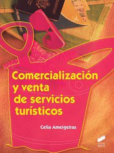 Título: Comercialización y venta de servicios turísticos / Autor : Ameigeiras, Celia / Ubicación: Biblioteca FCCTP - USMP 1er piso /Código: 338.4791/A53