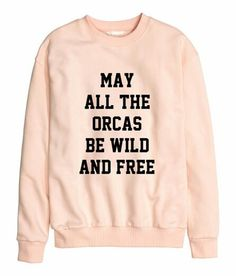 May all the Orcas be Wild and Free {Unisex or Women's}