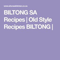 BILTONG SA Recipes | Old Style Recipes BILTONG | How To Make Sausage, Sausage Making, Biltong, South African Recipes, Beef, Food And Drink, Style, Meat, Outfits