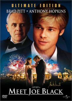 Meet Joe Black (Ultimate Edition) Movie Poster. Brad Pitt at his best, he was so young and so very handsome!