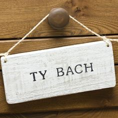 Ty Bach Sign [JGTYBACH] - £9.50 : Seld, chic interiors from wales. Offering welsh gifts, homewares, furniture and accessories with a contemp...