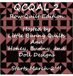 Little Bunny Quilts: QCQAL #2 -- Row Quilt Edition