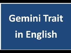 Gemini  Positive and Negative trait
