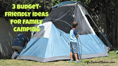 3 budget-friendly ideas for camping with kids