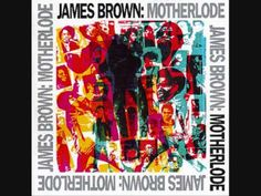 James Brown People,get up and drive your funky soul