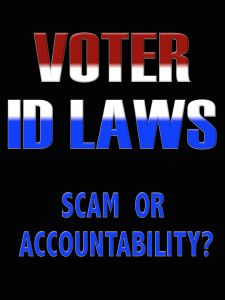Voter ID Laws: Scam or Accountability? Voter Id, 21st Century, Science Fiction, Accounting, Law, Politics, Technology, Future, Books